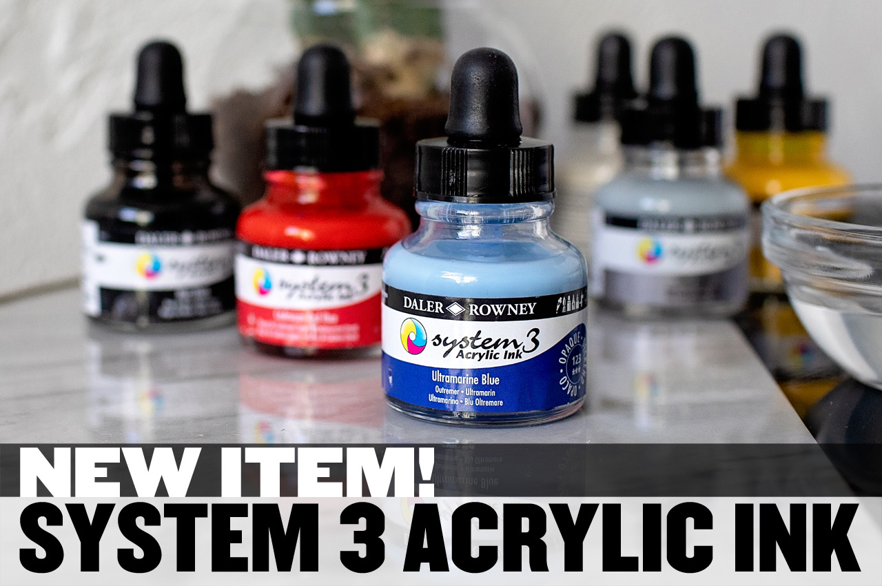 New Item - System 3 Acrylic Inks